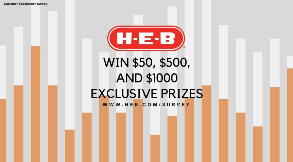 H-E-B Customer Satisfaction Survey